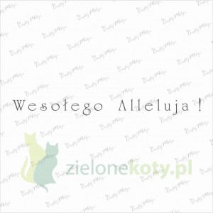 "Stempel Crafty Moly napis ""Wesołego Alleluja"""